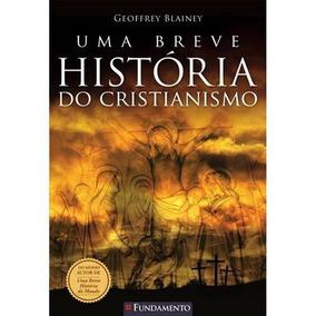 Livro: Uma Breve História Do Cristianismo