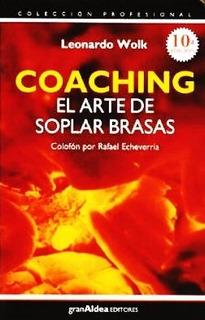 Coaching Arte De Soplar Las Brasas Leonardo Wolk Libro Envio