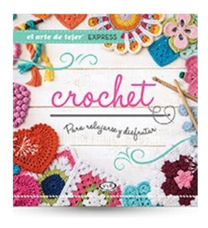 Crochet El Arte De Tejer - Libro Bolsillo - V&r - Nuevo