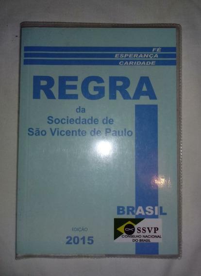 Regra Da Sociedade De S. Vicente De Paulo 2015