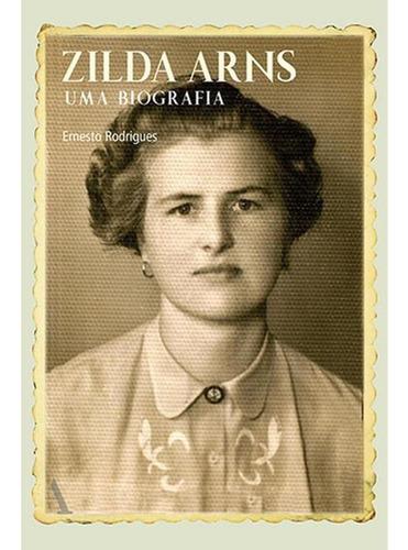 Zilda Arns - Uma Biografia