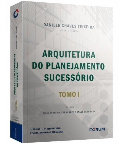 Imagem 1 de 1 de Livro Arquitetura Do Planejamento Sucessório Tomo 1