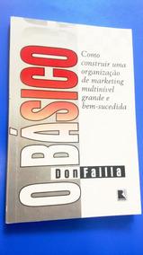 O Básico, Marketing Multinível Mmn Completo - Don Failla