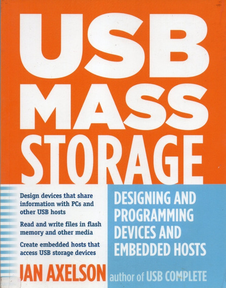 Livro Usb Mass Storage - Designing And Programming Devices