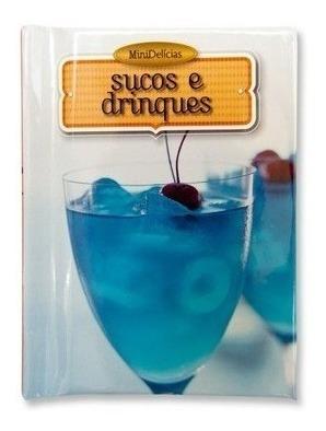 Mini Livro Sucos E Drinques - Mini Delicias Com Irmã
