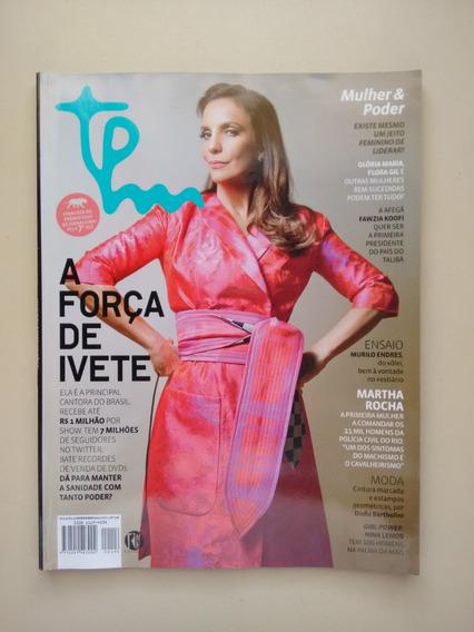 Revista Tpm 126 Ivete Sangalo Grazi Massafera Moda Trip B244
