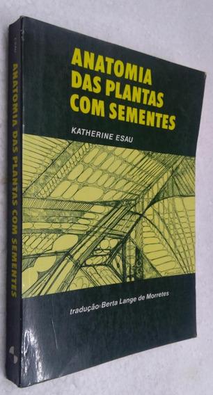 Manual Das Plantas Com Sementes - Katherine Esau