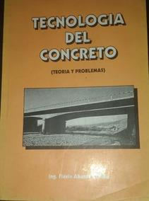 Tecnologia Del Concreto (teoria Y Problemas)