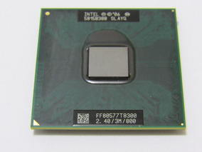 Intel Core 2 Duo T8300 Cache 3mb 2.40ghz 800mhz
