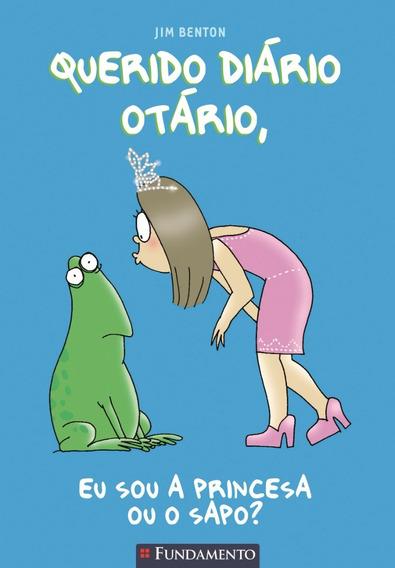 Livro: Eu Sou A Princesa Ou O Sapo?