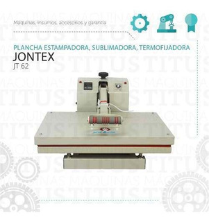 Plancha Estampadora Sublimadora Termofijadora Jontex Jt 62