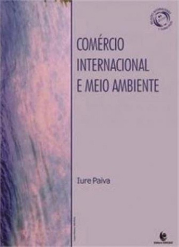 Comércio Internacional E Meio Ambiente