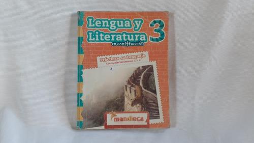 Lengua Y Literatura 2°/ 3° En Construccion Mandioca
