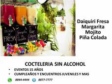 Cocteleria Sin Alcohol Cumpleaños15 Años Y Eventos Jovenes