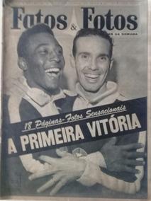 Fatos E Fotos - A Primeira Vitória - Pelé E Zagalo
