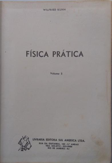 Livro Física Prática. Volume 5. Wilfried Kuhn