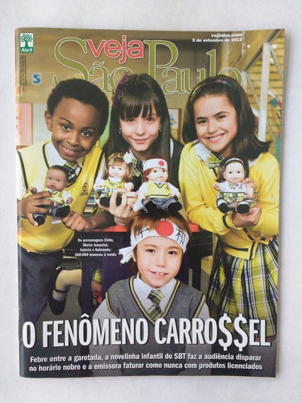 Veja S P / Fenômeno Carrossel Sbt - Pubs - Lojas Metrô