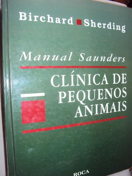Clínica De Pequenos Animais (sebo Amigo)