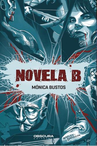 Novela B - Mónica Bustos