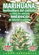 Libro Horticultura Del Cannabis La, Jorge Cervantes *sk