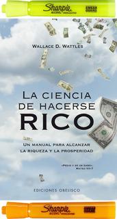 Ciencia De Hacerse Rico Wallace D. Wattles +2 Resaltadores