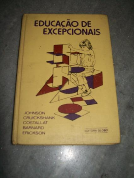 Livro Educação De Excepcionais - Vol. 1 -