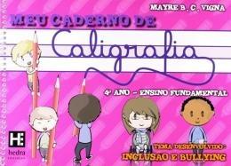Meu Caderno De Caligrafia - 4º Ano - Ensino Fundamental