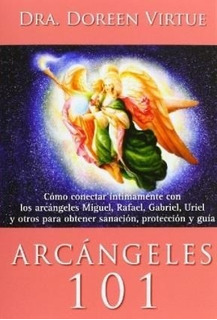 Arcangeles 101 - Doreen Virtue