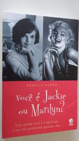 Você É Jackie Ou Marilyn Pamela Keogh