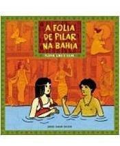 A Folha De Pilar Na Bahia Flávia Lins E Silv