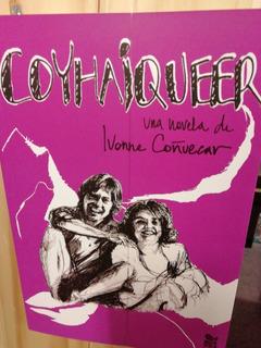 Novela Coyhaiqueer De Ivón E Coñuecar