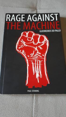 Livro Rage Against The Machine Guerreiros Do Palco