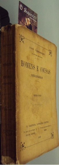 Homens E Coisas Estrangeiras - José Veríssimo - 1ª Edição