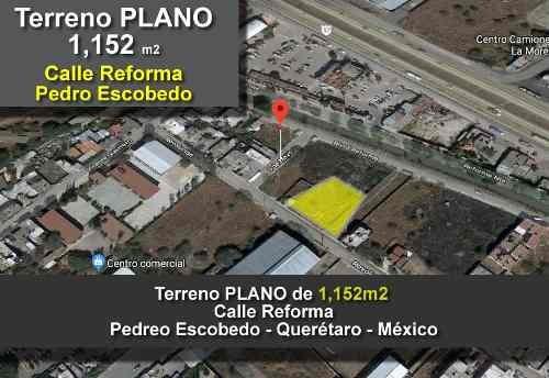 Terreno Comercial De 1,151 M2 En Pedro Escobedo, Papeles En Regla, Oportunidad!!