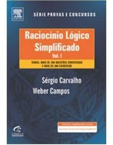 Raciocínio Lógico Simplificado Volume 01 E 02 - Carvalho