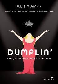 Dumplin - Julie Murphy - Texto Em Portugues