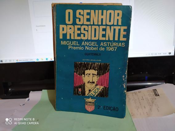 O Senhor Presidente / Miguel Angél Asturias