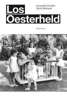 Los Oesterheld - Alicia Beltrami / Fernanda Nicolini