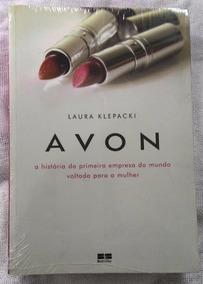Avon:a História Da 1ª Empresa Do Mundo Voltada Para A Mulher