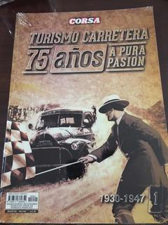 Revista Libro 75 Años Turismo Carretera N1 (1930-1947)
