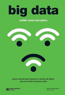 Big Data - Sosa Escudero Walter (libro)