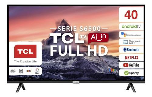 """Smart TV TCL 40S6500 LED Full HD 40"""" 100V/240V"""