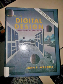 Digital Design: Principles And Practices, Third Edition