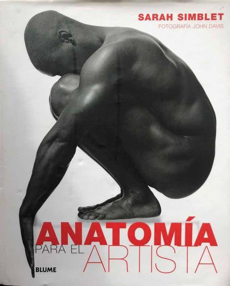 Anatomía Para El Artista - Sarah Simblet - Blume