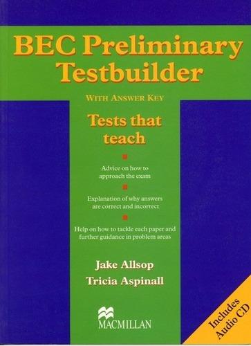 Bec Preliminary Testbuilder With Key/cd - Jake, Tricia