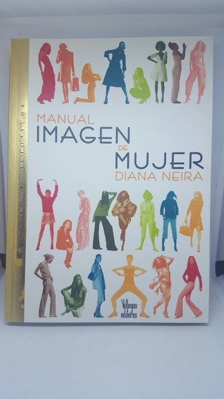 Manual Imagen De Mujer - Libro Novela