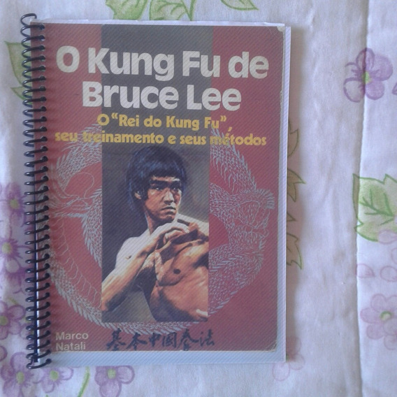 O Kung Fu De Bruce Lee-kung Fu.bruce Lee.marco Natali.