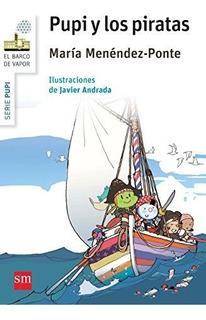 Pupi Y Los Pitaras (barco De Vap. Envío Gratis 25 Días