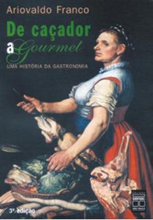 De Cacador A Gourmet - Senac
