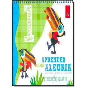 Aprender Com Alegria - Educação Infantil - Vol.1 - Ed. Leya